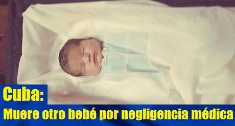 Cuba Muere Otro Bebe Por Negligencia Medica