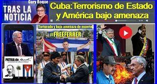 Cuba:Terrorismo de Estado y América bajo amenaza comunista