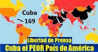 Cuba el PEOR País de América en Libertad de Prensa