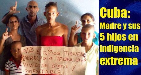 Cuba: Madre y sus 5 hijos en indigencia extrema