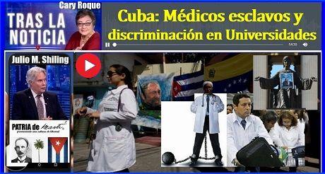 Cuba Medicos Esclavos Y Discriminacion En Universidades