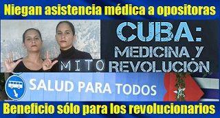 Cuba Niega Atencion Medica A Opositoras Mobile