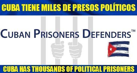 CUBA TIENE MILES DE PRESOS POLÍTICOS