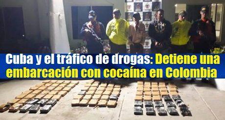 Cuba Trafico De Drogas Cocaina Colombia