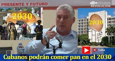 Cubanos podrán comer pan en el 2030