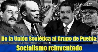 De la Unión Soviética al Grupo de Puebla: socialismo reinventado