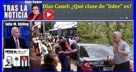 Diaz Canel Que Clase De Lider Es