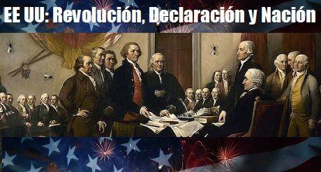 EE UU Revolucion Declaracion Nacion