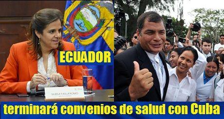 Ecuador Termina Convenios De Salud Con Cuba