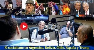 El socialismo en Argentina, Bolivia, Chile, España y Trump