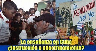 La enseñanza en Cuba. ¿Instrucción o adoctrinamiento?