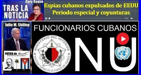 Espias Cubanos Expulsados De EEUU Y Periodo Especial