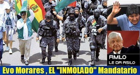 Evo Morales, EL INMOLADO Mandatario