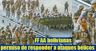 FF AA bolivianas permiso para responder ataques bélicos