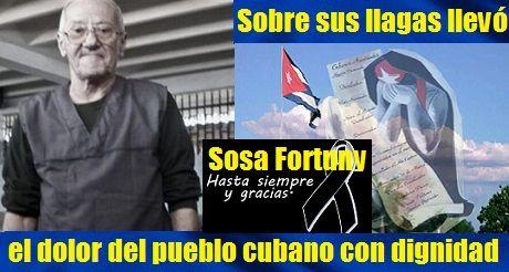 Fallece Sosa Fortuny Un Cubano Valiente