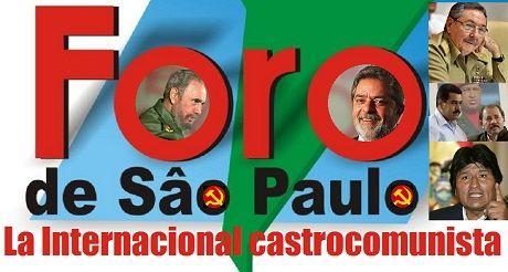 Foro de Sao Paulo: La Internacional castrocomunista