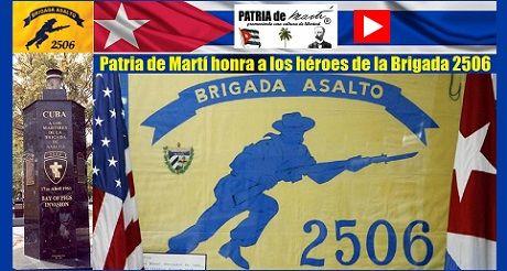 Heroes de la Brigada 2506 video patria de marti
