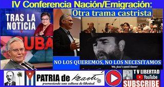 IV Conferencia Nación/Emigración: Otra trama castrista