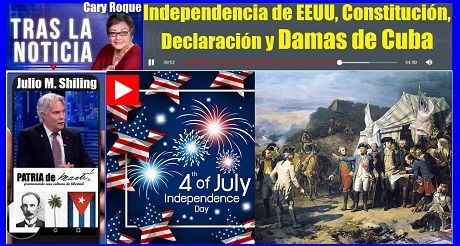 Independencia EEUU Constitucion Declaracion y Damas de Cuba