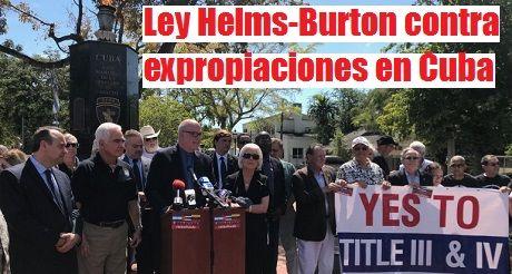 Ley Helms Burton Contra Expropiaciones En Cuba