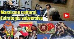Marxismo cultural estrategia subversiva 238x127