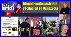 Mega Fraude Castrista Vacilacion En Venezuela 238x127