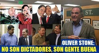NO SON DICTADORES, SON GENTE BUENA - Oliver Stone