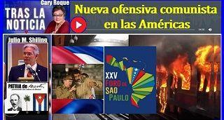 Nueva ofensiva comunista en las Américas