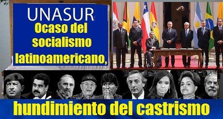 Ocaso Del Socialismo Latinoamericano Hundimiento Del Castrismo