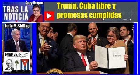 Trump Cuba Libre Y Promesas Cumplidas