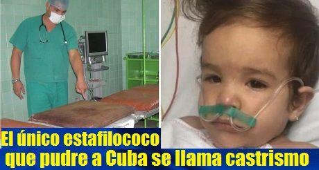 El Unico Estafilococo Que Pudre A Cuba Es El Castrismo