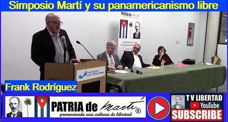 Frank Rodríguez - Simposio Martí y su panamericanismo libre