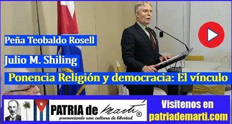 Julio M. Shiling - Ponencia Religión y democracia: El vínculo