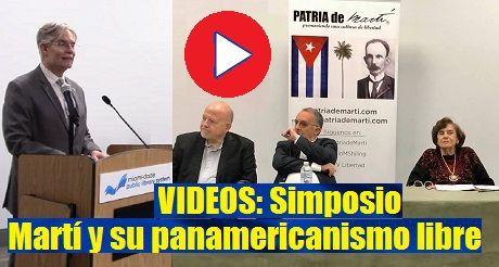 Videos Simposio Martí y su panamericanismo libre