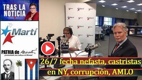 26/7 fecha nefasta castristas en NY corrupcion AMLO