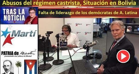 Abusos del castrismo, Situación en Bolivia y Falta de liderazgo de los demócratas de A. Latina