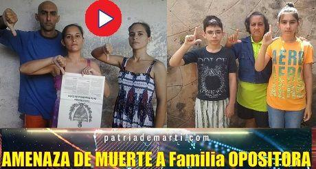 AMENAZA DE MUERTE A Familia OPOSITORA