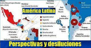América Latina, perspectivas y desiluciones
