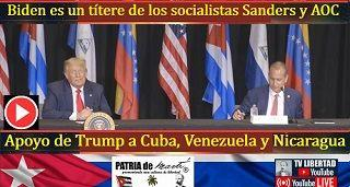 Apoyo de Trump a Cuba, Venezuela y Nicaragua