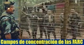 Campos de concentración de las FARC