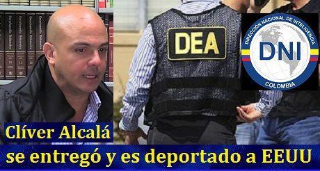 Clíver Alcalá se entregó y es deportado a EEUU