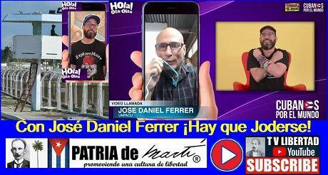 Con José Daniel Ferrer ¡Hay que Joderse!