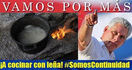 Cuba: Vamos por más ¡A cocinar con leña! Somos continuidad