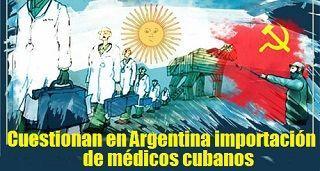 Cuestionan en Argentina importación de médicos cubanos