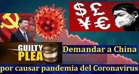 Demandar a China por causar pandemia del Coronavirus