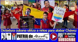 Dictadura cubana utiliza a niños para alabar Chávez