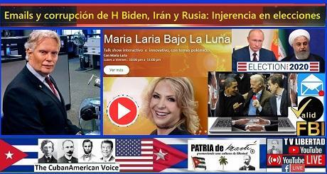 Emails y corrupción de H Biden, Irán y Rusia e Injerencia en elecciones