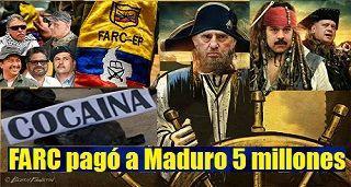 FARC pagó a Maduro 5 millones para poder traficar su cocaína