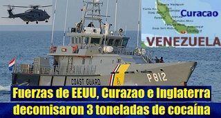 Fuerzas de EEUU, Curazao e Inglaterra decomisaron 3 toneladas de cocaína frente a costas de Venezuela