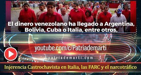 Injerencia Castrochavista en Italia, las FARC y el narcotráfico